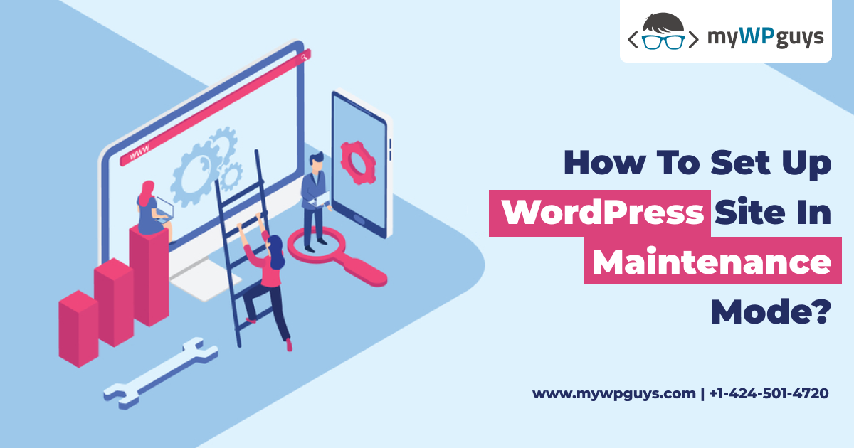 How to Set up Maintenance Mode in WordPress