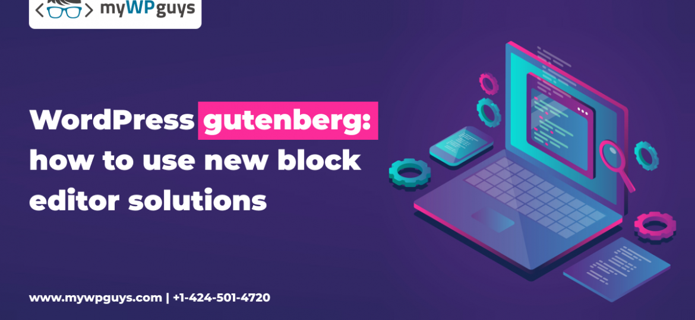 WordPress Gutenberg: New Block Editor